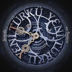 Şimdi Ve Sonra - Yeni Türkü