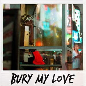 Bury My Love