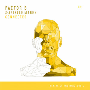 Connected by Factor B, Arielle Maren