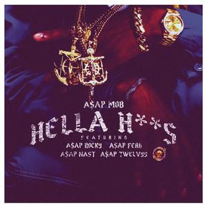 Hella Hoes (feat. A$AP Rocky, A$AP Ferg, A$AP Nast & A$AP Twelvyy)