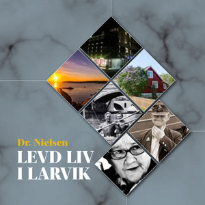 Levd Liv I Larvik album