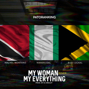 My Woman My Everything - Remix