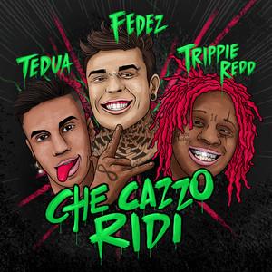 Che cazzo ridi (feat. Trippie Redd)