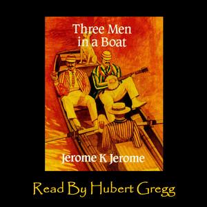 Three Men In A Boat Audiobook