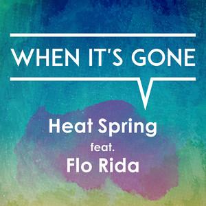 When It's Gone (feat. Flo Rida)