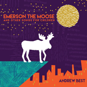 Emerson the Moose and Other Songs for Children