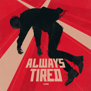 Always Tired