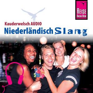 Reise Know-How Kauderwelsch AUDIO Niederländisch Slang