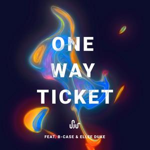 One Way Ticket (feat. Ellee Duke)