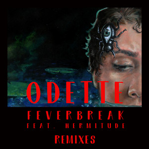 Feverbreak (Remixes)