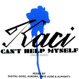Can't Help Myself (The Radio Edits)