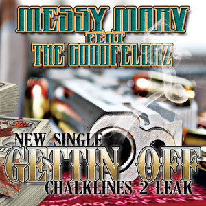 Gettin Off (feat. The Goodfelonz) - Single