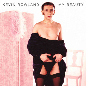Kevin Rowland  My Beauty :Replay