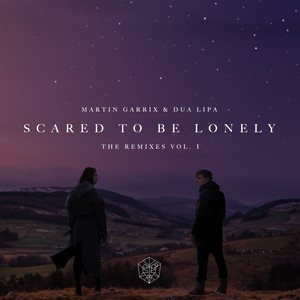 Scared To Be Lonely Remixes Vol. 1 album