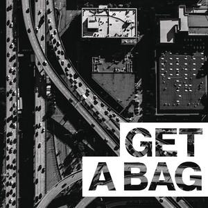 Get A Bag (feat. Jadakiss)
