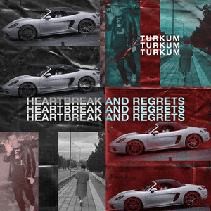 HEARTBREAKS AND REGRETS