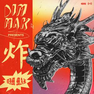 Dim Mak Presents 炸