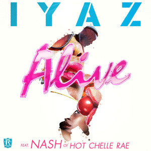 Alive (feat. Nash of Hot Chelle Rae)