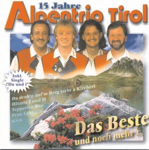 Wenn i nimmer bei Dir bin by Alpentrio Tirol