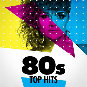80s Top Hits