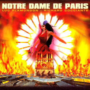 Notre Dame de Paris - Comédie musicale  - Garou