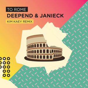 To Rome (Kim Kaey Remix)