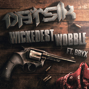 Wickedest Wobble (feat. Bryx)