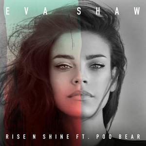 Rise N Shine (feat. Poo Bear)