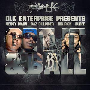 Get It & Ball (feat. Daz Dillinger, Big Rich, Dubee) - Single