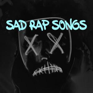 Sad Rap Songs