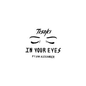 In Your Eyes (feat. Von Alexander)