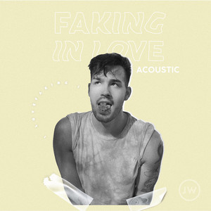 Faking In Love (Acoustic)