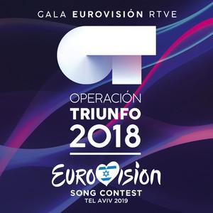 OT Gala Eurovisión RTVE (Operación Triunfo 2018 / Eurovision Song Contest / Tel Aviv 2019) album