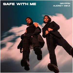 Safe With Me (with Audrey Mika)