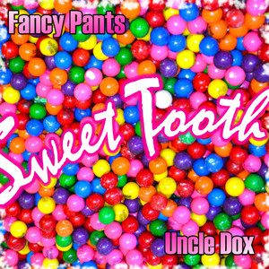 Sweet Tooth (feat. Uncle Dox)