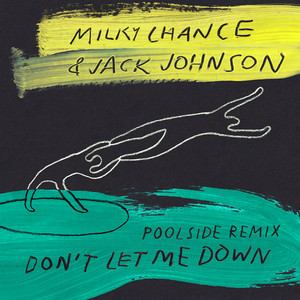 Don't Let Me Down (Poolside Remix)