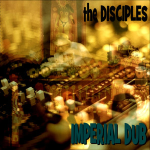 Dub Revolution - Version 2 by The Disciples