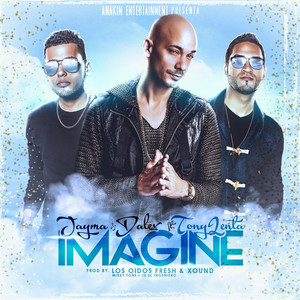 Imagine (feat. Tony Lenta)