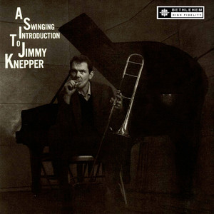 A Swinging Introduction to Jimmy Knepper album