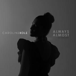 Always Almost (Zac Samuel Remix)