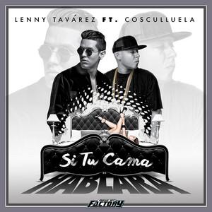 Si Tu Cama Hablara (feat. Cosculluela)
