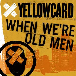 When We're Old Men