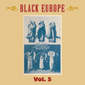 Black Europe, Vol. 5 - The First Comprehensive Documentation of the Sounds of Black People in Europe Pre-1927 album