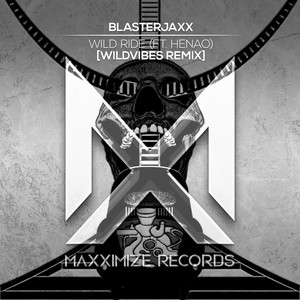 Wild Ride (feat. Henao) [WildVibes Remix]