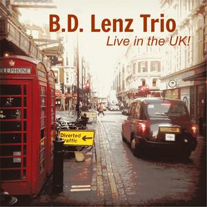 B.D. Lenz Trio tickets and 2021 tour dates