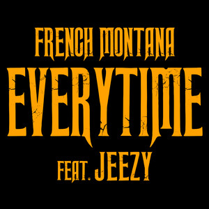 Everytime (feat. Jeezy)