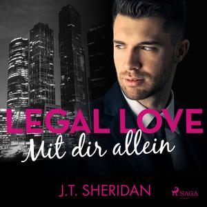 Legal Love - Mit dir allein Audiobook