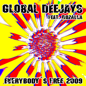 Everybody´s free (2009 Rework) - Taken from Superstar Recordings album