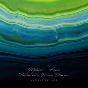 Piany Pianino - Luciano Remix by Thylacine, Luciano