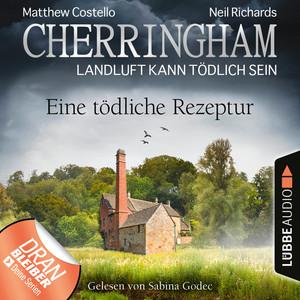 Cherringham - Landluft kann tödlich sein, Folge 38: Eine tödliche Rezeptur (Ungekürzt) Hörbuch kostenlos